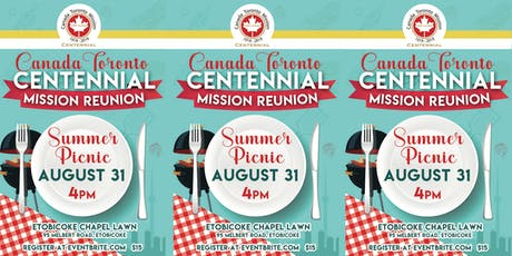 Canada Toronto Mission Centennial Summer Picnic & Reunion tickets