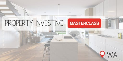 WA | Property Investment & Finance Masterclass