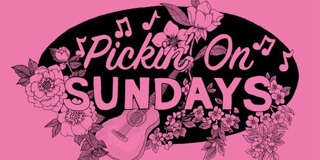 Pickin' On Sundays with  Siobhan Wilson tickets