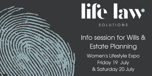 Info Session for Wills & Estate Planning - Women's Lifestyle Expo Maroochydore