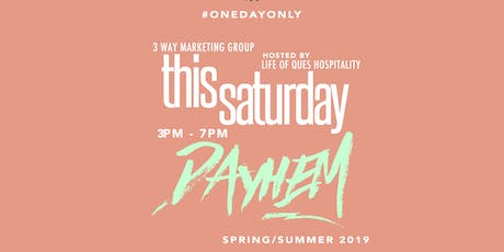 3WayMG :: #DAYHEM :: PopUp Day-Party @ CRAVE ROOFTOP MPLS (THIS SATURDAY) tickets