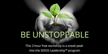 How To Be Unstoppable in 2019 (Free Workshop Toronto, Aug 22) tickets