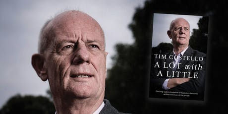 Meet the Author: Tim Costello 'A Lot with a Little' tickets