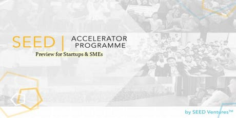 SEED Accelerator Programme (SAP) Preview tickets