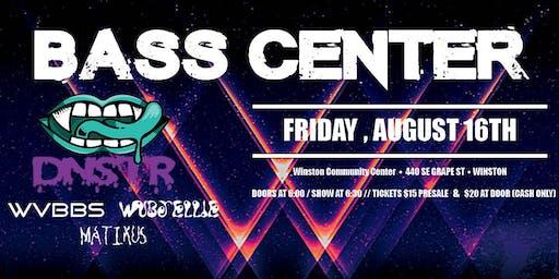 DNSTR - Bass Center
