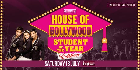 """HOUSE OF BOLLYWOOD - """"STUDENT OF THE YEAR"""" Edition at IVY, Sydney tickets"""