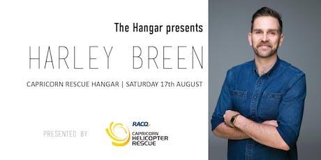 The Hangar presents Harley Breen tickets