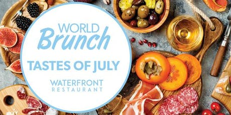 World Brunch at Waterfront Restaurant – Every Sunday During July  tickets