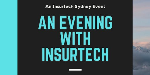An Evening with Insurtech
