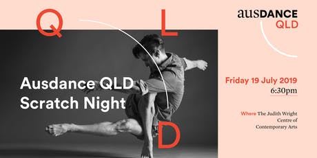 Ausdance QLD presents Scratch Night #2 tickets