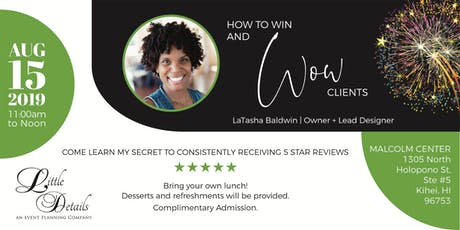 How to Win and Wow Clients tickets