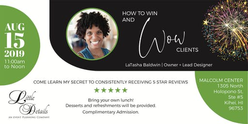 How to Win and Wow Clients