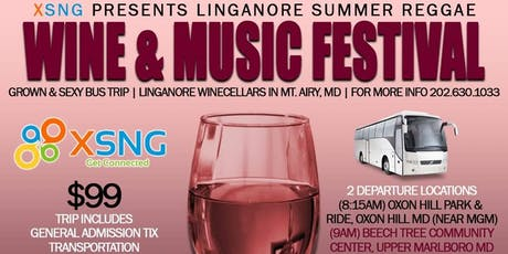 XSNG Presents: Day Trip to Linganore Summer Reggae Wine & Music Festival  tickets