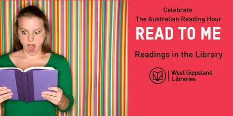 The Australian Reading Hour -  Read to Me: Readings in Inverloch Library tickets