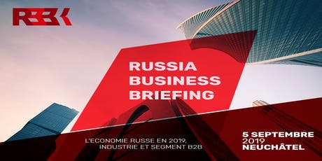 Conférence: Russia Business Briefing billets