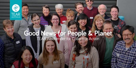 Good News for People & Planet: A TEAR Weekender for Collective Action tickets