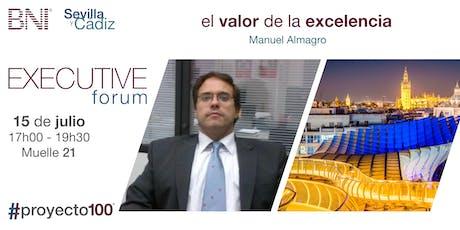 El valor de la excelencia - Executive Forum - BNI Sevilla entradas