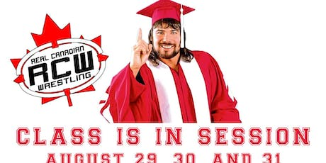 "Real Canadian Wrestling - Back to School Brawl (ft. WWE Alumni ""The Genius"") tickets"