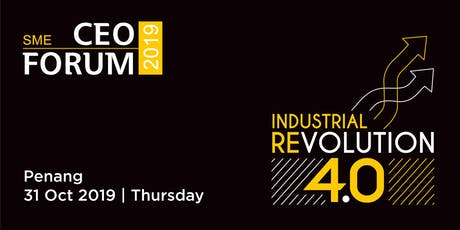 SME CEO Forum Penang: Industrial Revolution 4.0 tickets