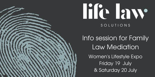 Info Session for Family Law Mediation - Women's Lifestyle Expo Maroochydore