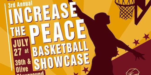 Increase The Peace  Basketball Showcase