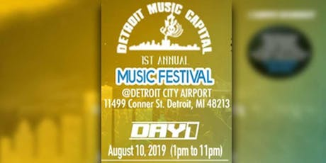 Detroit Music Capital | 1st Annual Music Festival ( 2 Day Event) tickets