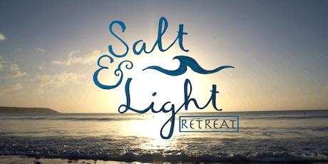 Salt & Light Retreat: 2 year celebration! tickets