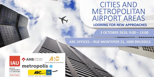 Cities and Metropolitan Airport Areas: Looking for New Approaches