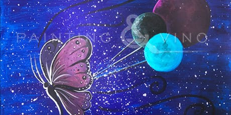 Painting & Vino: 'Butterfly Universe' tickets