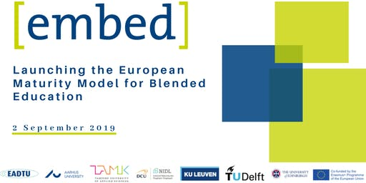 Launching the European Maturity Model for Blended Education (EMBED)