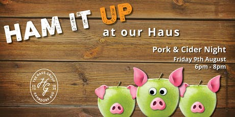 Pork and Cider Night @ The Haus tickets