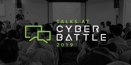 Talks at Cyber Battle 2019 tickets