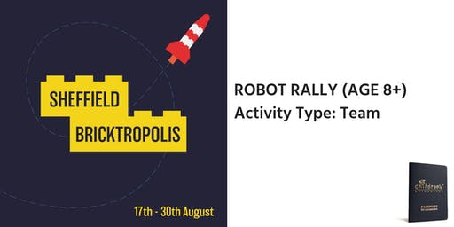Sheffield Bricktropolis: Robot Rally (8+)
