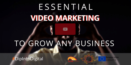Essential Video Marketing to Grow Any Business - Bournemouth - Dorset Growth Hub