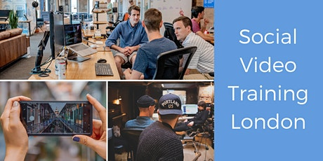 Social Media Video Course for Marketers - London tickets