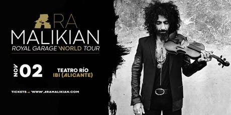 Ara Malikian en Ibi (Alicante) - Royal Garage World Tour entradas
