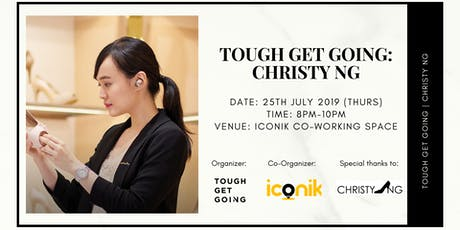 Tough Get Going: Christy Ng tickets