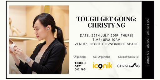 Tough Get Going: Christy Ng