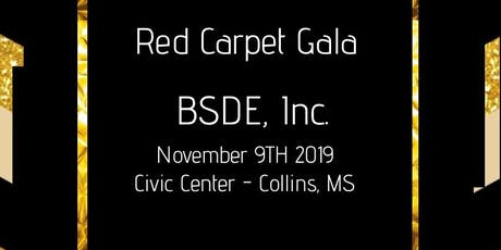 Red Carpet  2019 Gala  - BSDE, Inc tickets
