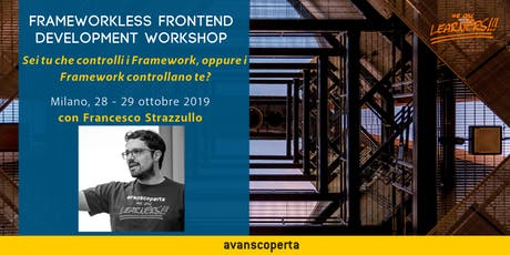 Frameworkless Frontend Development Workshop 2019 tickets