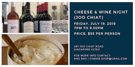 Cheese & Wine Night (Joo Chiat) - 19 July tickets