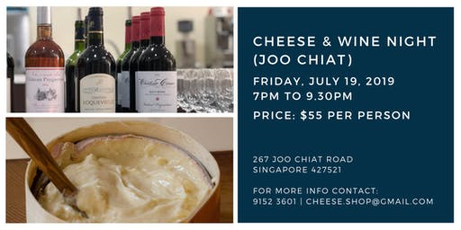 Cheese & Wine Night (Joo Chiat) - 19 July