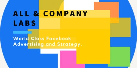 World Class Facebook Advertising Training and Strategy - GET STARTED tickets