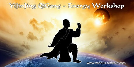 YiJinJing QiGong (part 2) - 12 meridian 8 reservoir Qi activation - Energy workshop tickets