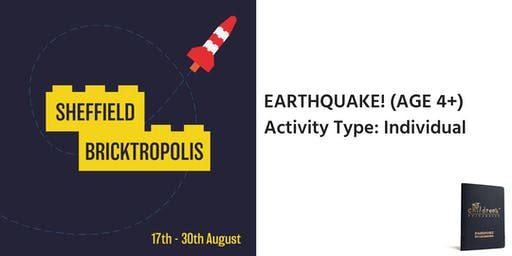 Sheffield Bricktropolis: Earthquake (4+)