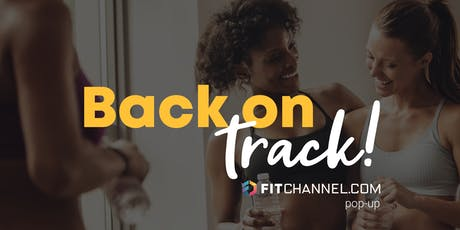 Back on Track met Fitchannel.com (pop-up workouts) tickets