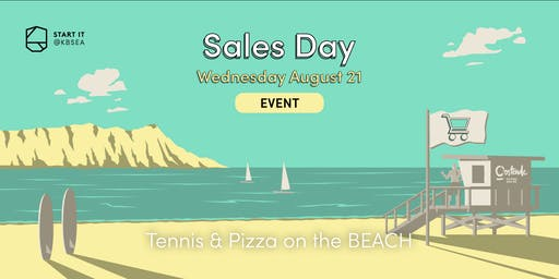 Tennis & Pizza on the beach #SALESday #event #startit@KBSEA