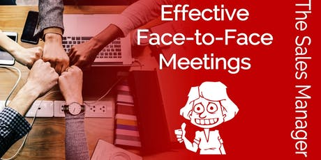 Effective Face to Face Meetings tickets