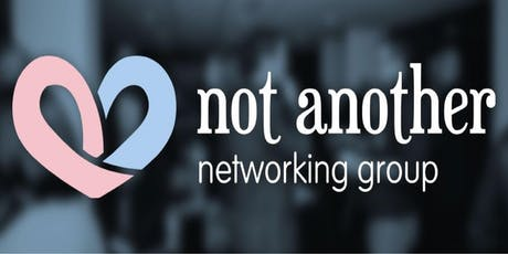 Not Another Networking Group - October Edition tickets