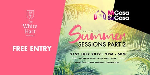 SOLD OUT - MiCasa SuCasa - Summer Sessions Part 2